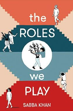 THE-ROLES-WE-PLAY_cover_Sabba Khan_slide